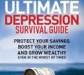 The Ultimate Depression Survival Guide, by Martin D. Weiss, PhD.